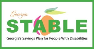 The Georgia STABLE logo: a white box with green border. An illustration of a peach in pink, peach and green colors is in the background with text over it: Georgia STABLE , Georgia's Savings Plan for People with Disabilities